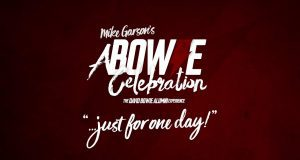 """""""A Bowie Celebration: Just For One Day"""""""